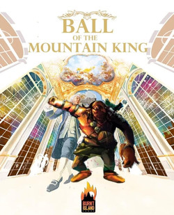 Ball of the Mountain King