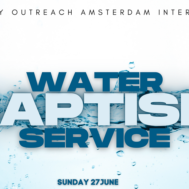 Water baptism service June 27th