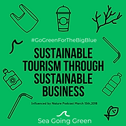 Sustainable tourism to protect our oceans wit Sea Going Green