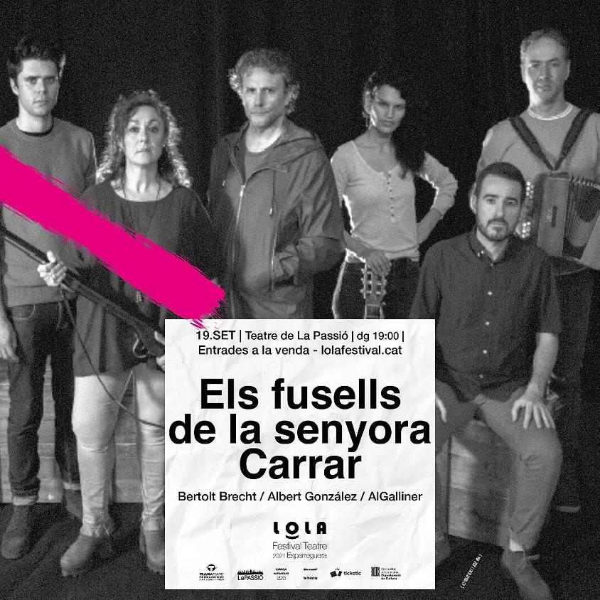 FESTIVAL LOLA «ELS FUSELLS DE LA SENYORA CARRAR»