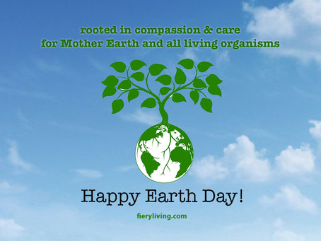 Happy Earth Day from Fiery Living