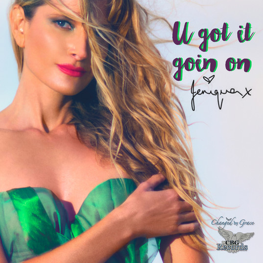 U got it goin on Single Cover Song release: 26 July 2019
