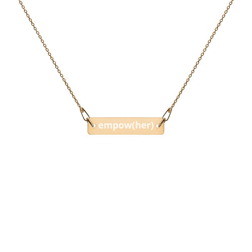 empow(her) - Engraved Bar Chain Necklace