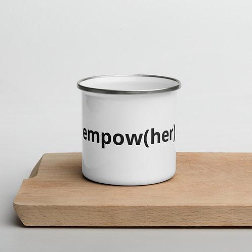empow(her) - Enamel Mug