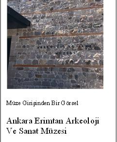 Müze Mimarisinde Yenilikçi Yaklaşımlar:Ankara Erimtan Arkeoloji ve Sanat Müzesi Örneği