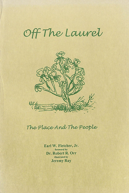 Off The Laurel - The Place And The People