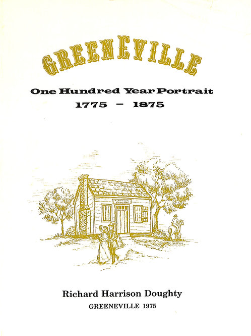 Greeneville - One Hundred Year Portrait 1775-1875
