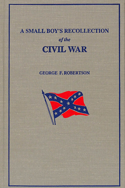 A Small Boy's Recollection of the Civil War
