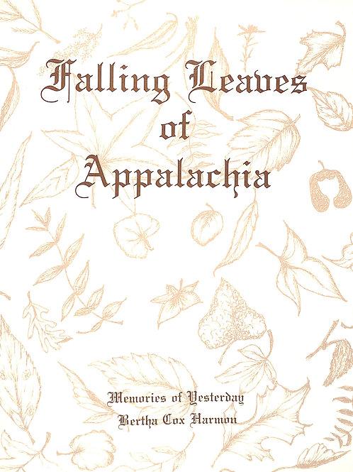 Falling Leaves of Appalachia - Memories of Yesteryear
