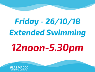 26/10/18 - EXTENDED OPENING!