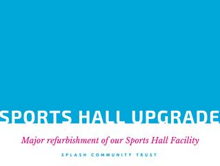 Sports Hall Refurbishment.