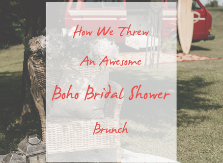 How We Planned an Unforgettable Boho Bridal Shower