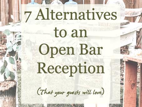 7 Alternatives to an Open Bar