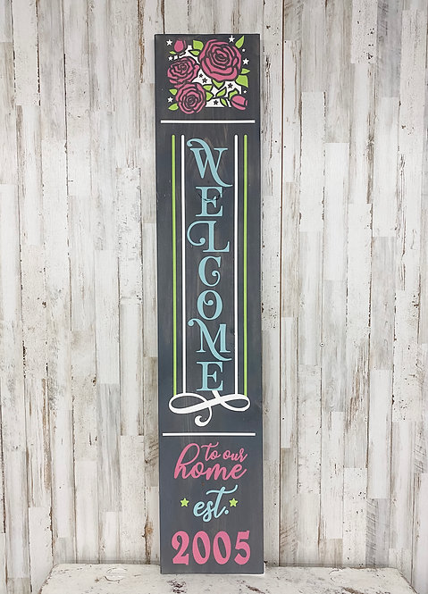 Porch Sign - Welcome To Our Home with Established Year