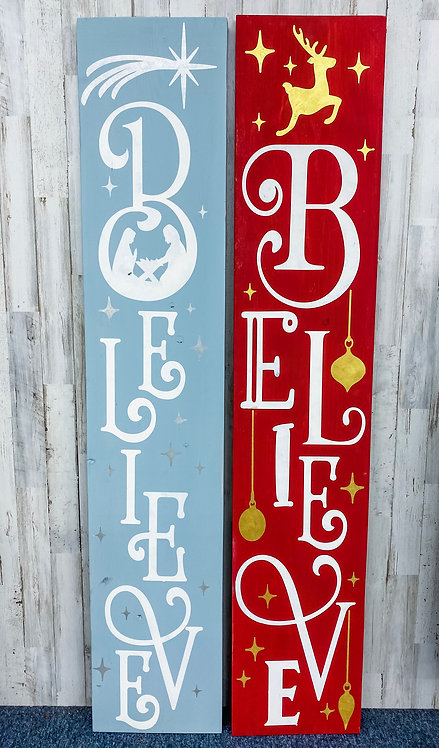 Porch Sign - Believe