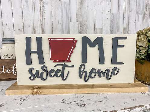 Stand Up Sign - Home Sweet Home