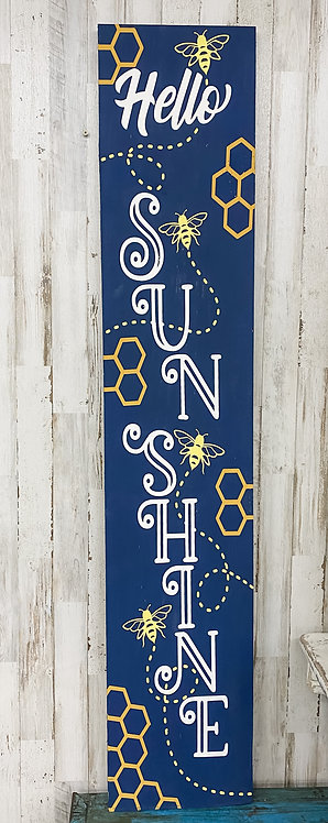 Porch Sign - Hello Sunshine with Bees