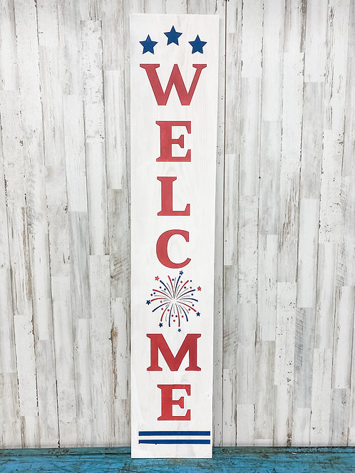 Porch Sign - Welcome Firework