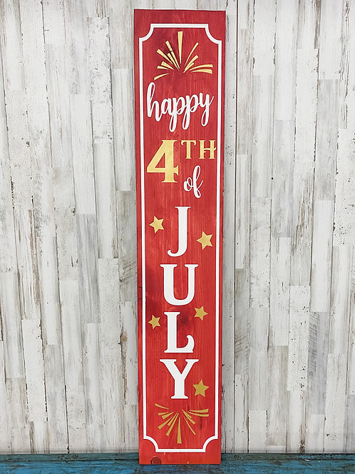 Porch Sign - Happy 4th of July