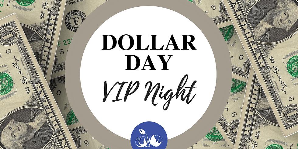 Dollar Day VIP Night