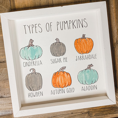Types of Pumpkins Sign