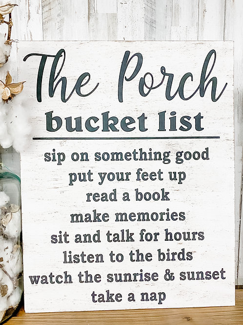 The Porch Bucket List Sign