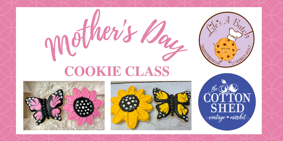 Mother's Day Cookie Class