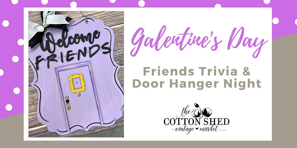 Galentine's Day - Friends Night Out