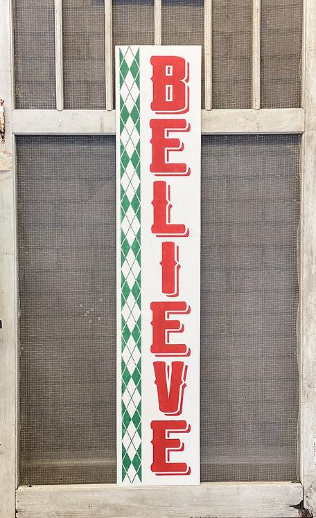 Porch Sign - Believe Argyle