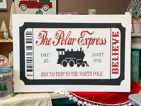 Oversized Sign - Polar Express Ticket