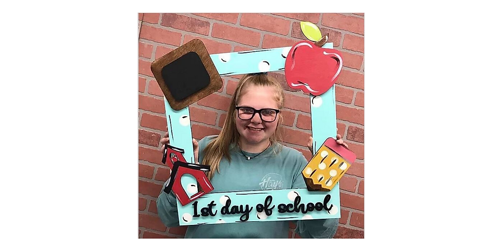 1st Day of School Frame - PREORDERS