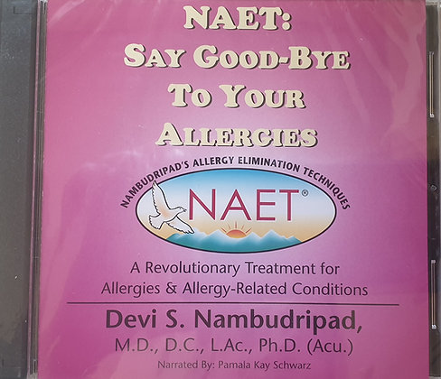 CD: NAET Say Good-Bye to Your Allergies
