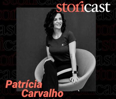 #05 Patrícia Carvalho | Startups, Lançamentos e Mão na Massa