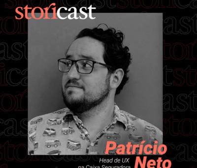 #03 Patrício Neto | Movendo Transatlânticos, Experiência do Usuário e Seguros.