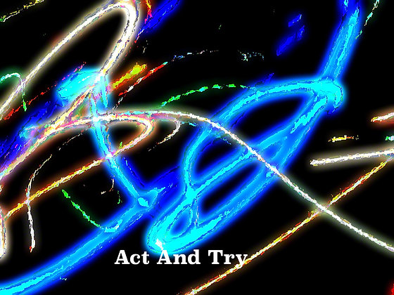 Act and Try