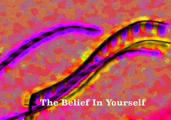 The Belief in Yourself