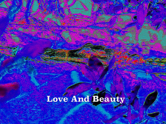 Love and Beauty