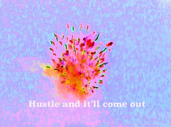 AG S1-032 Hustle and it'll come ou