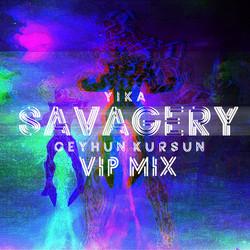 Kapak Resmi - Savagery [VİP MİX]