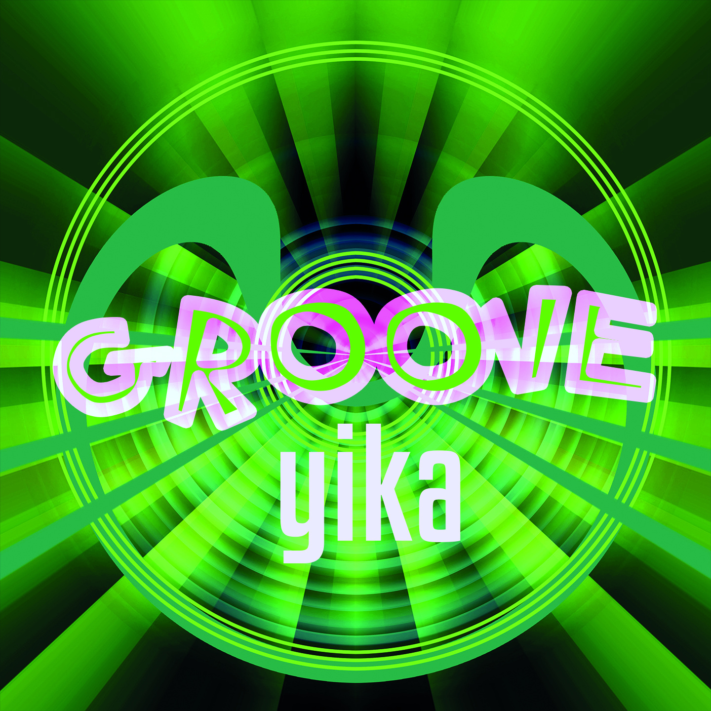 Yika-Groove
