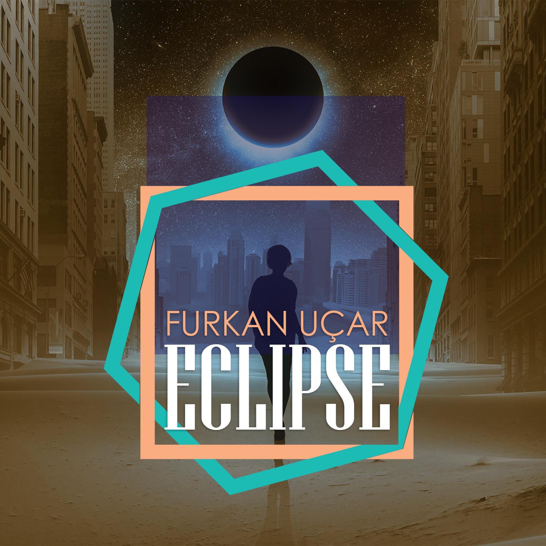 Furkan Ucar - Eclipse
