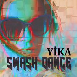 yika- Swash Dance