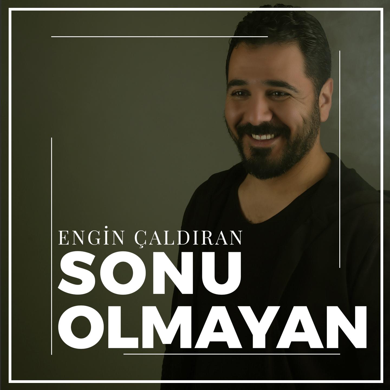 ENGİN_ÇALDIRAN_-_SONU_OLMAYAN