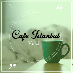 cafe istanbul vol.2