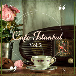 cafe istanbul vol.3