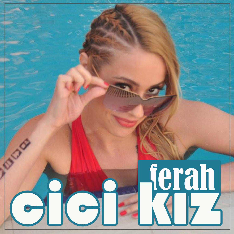 ferah_-_Cici_Kız_Kapak