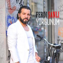 FERDİ ŞANLI - YORGUNUM