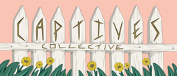 Banner Art for Captives Collective