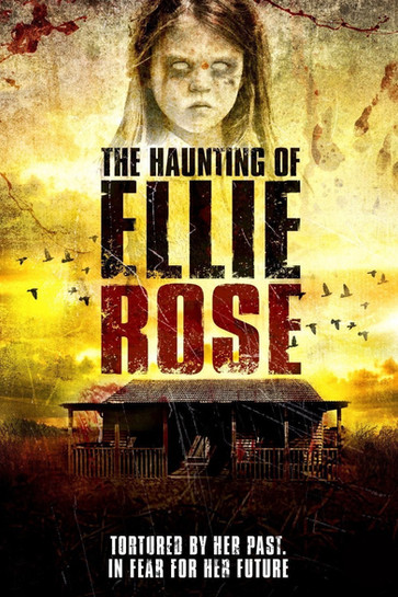 THe Hauting of Ellie Rose