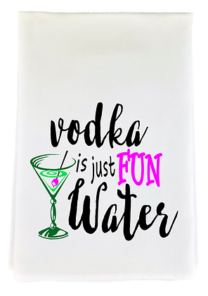 Vodka is Fun Water